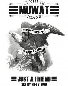 kentucky fire cured just a fried muwat