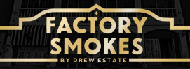Factory Smokes by Drew Estate Cigars