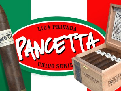 Liga Privada Unico Serie Pancetta Returns to Wooden Indian and Barrister Cigars!